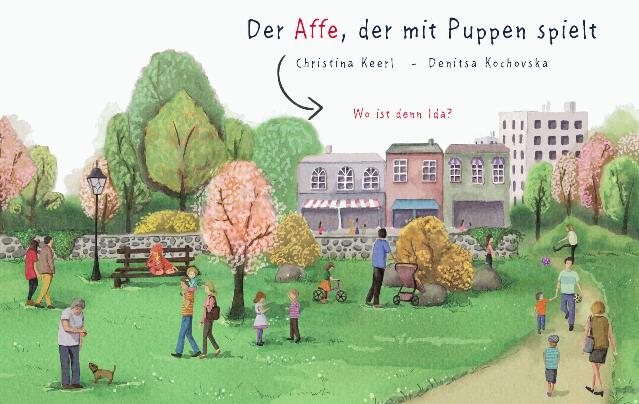 Peckelston Kinderbuchverlag Der Affe, der mit Puppen spielt Chrtine Keerl Denitsa Kochovska
