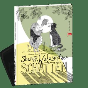 Sheriff, Wutz und der Schatten