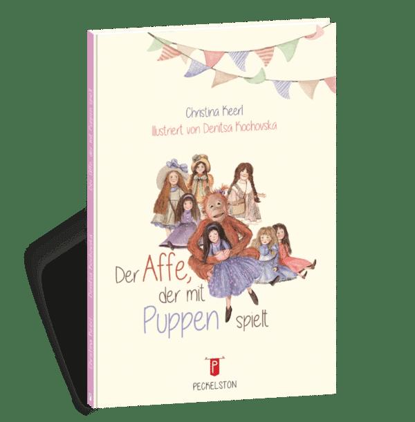 peckelston kinderbuchverlag denitsa kochovska christine keerl der affe, der mit puppen spielt