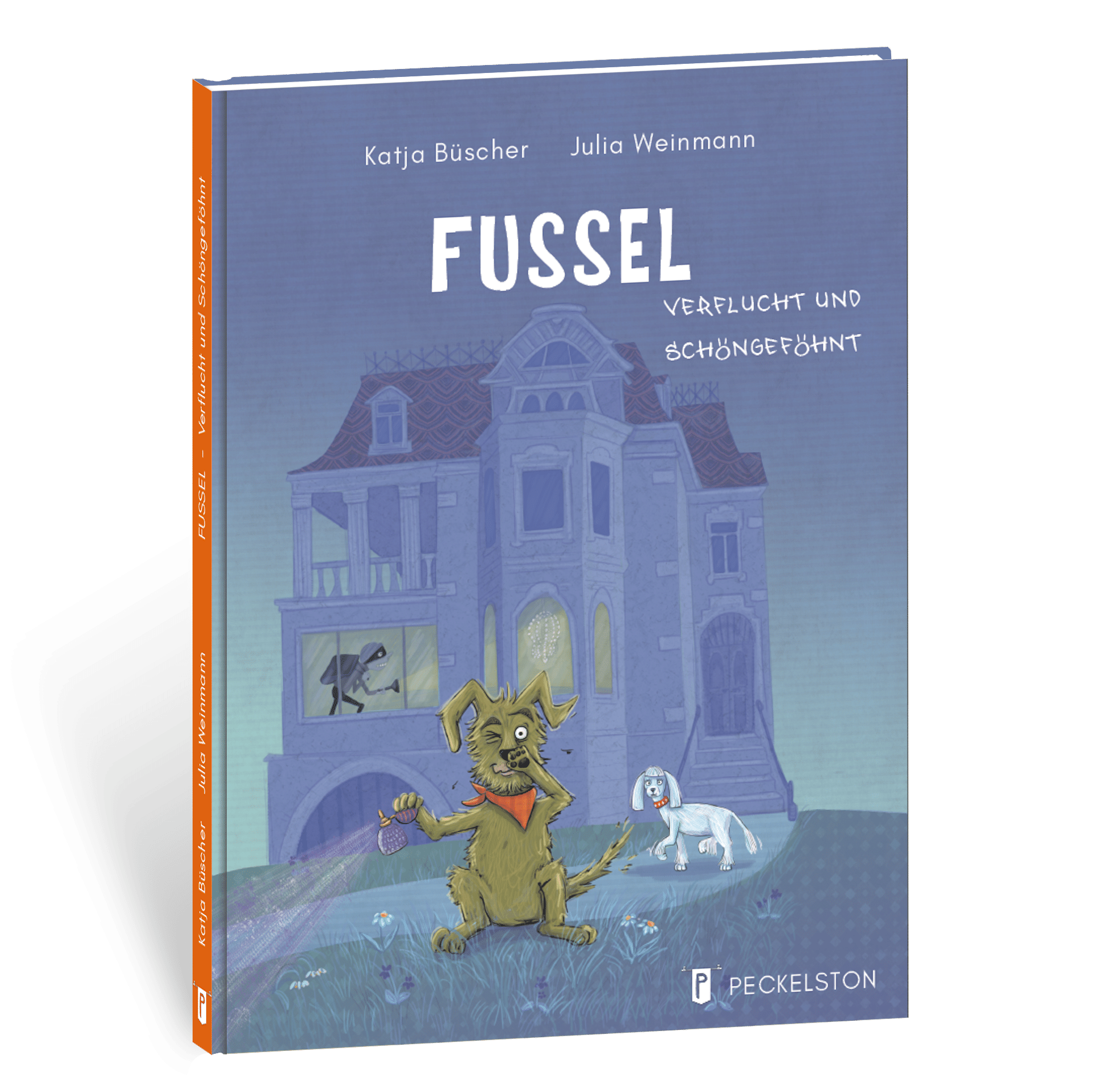 katja büscher fussel peckelston kinderbuchverlag Julia Weinmann